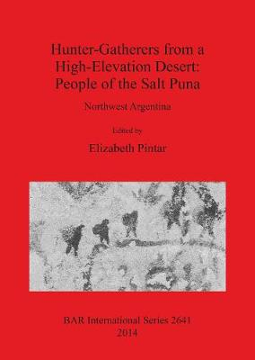 Hunter-Gatherers from a high altitude desert (Argentina): Northwest Argentina