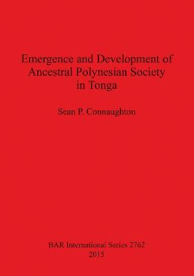 Emergence and Development of Ancestral Polynesian Society in Tonga