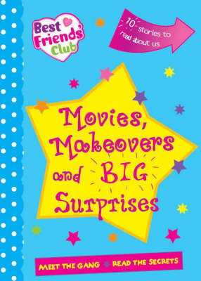 Movies, Makeovers and Huge Surprises