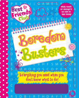 Best Friends Club Boredom Busters