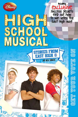 "Disney ""High School Musical"" Get Your Vote on"