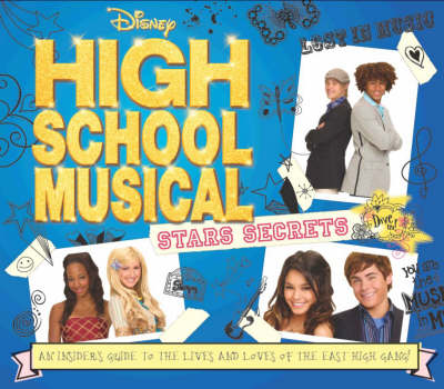 """High School Musical"" Star Secrets"