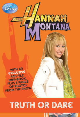 "Disney ""Hannah Montana"" Novel: Bk. 4: Truth/Dare"