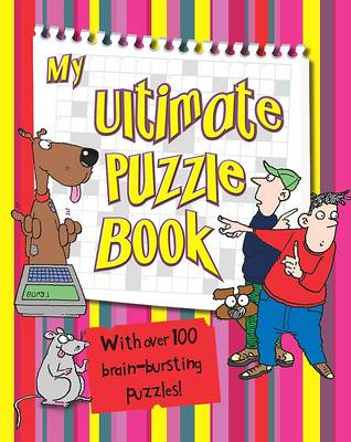 Junior Puzzle Books: My Ultimate Puzzle Book