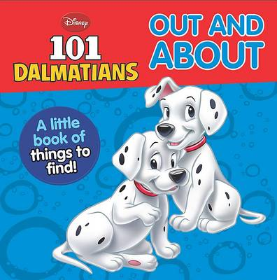 """Disney Mini Board Books - """"101 Dalmatians"""": Out and About"""