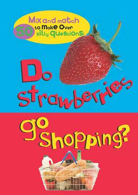 Mix and Match: Do Strawberries Go Shopping?