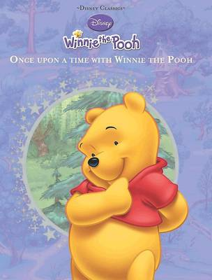 """Disney Diecut Classics: Once Upon a Time with """"Winnie the Pooh"""""""