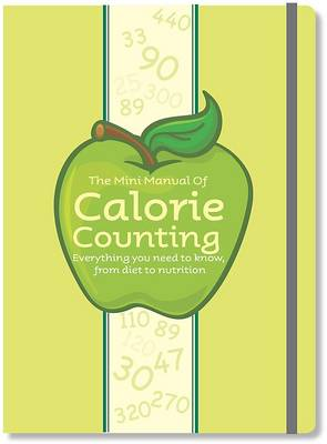 The Mini Manual of Calorie Counting