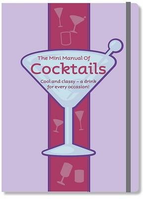 The Mini Manual of Cocktails