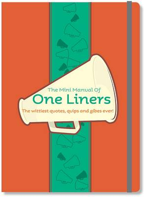 The Mini Manual of One Liners