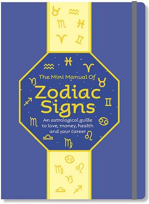 The Mini Manual of Zodiac Signs
