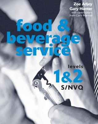 Food and Beverage Service S/NVQ Levels 1 & 2