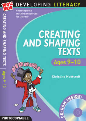 Creating and Shaping Texts: Ages 9-10