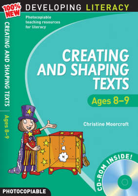 Creating and Shaping Texts: Ages 8-9