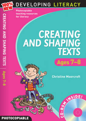 Creating and Shaping Texts: Ages 7-8