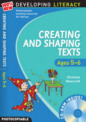 Creating and Shaping Texts: Ages 5-6