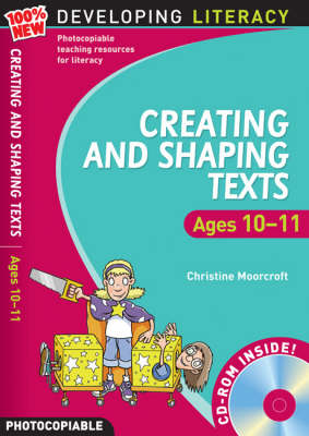 Creating and Shaping Texts: Ages 10-11
