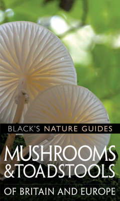 Mushrooms of Britain and Europe