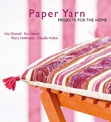 Paper Yarn: Projects for the Home
