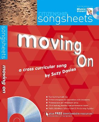 Songsheets - Moving On: A cross-curricular song by Suzy Davies