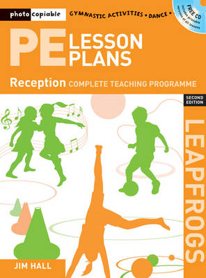 PE Lesson Plans Year R: Photocopiable gymnastic activities, dance and games teaching programmes