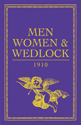 Men, Women and Wedlock