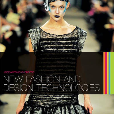 New Fashion and Design Technologies