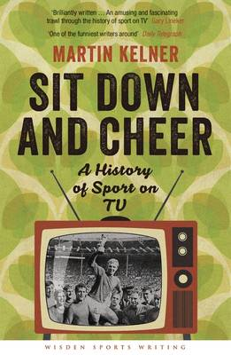 Sit Down and Cheer: A History of Sport on TV