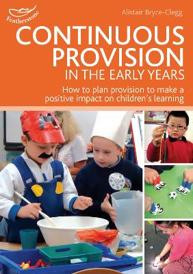 Continuous Provision in the Early Years