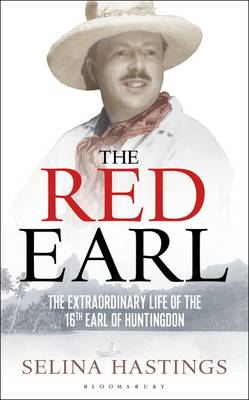 Red Earl: The Extraordinary Life of the 16th Earl of Huntingdon