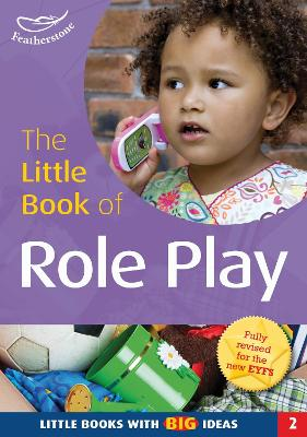 The Little Book of Role Play: Little Books with Big Ideas (2)
