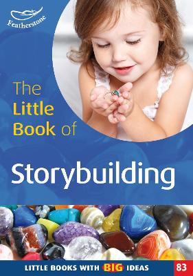 The Little Book of Storybuilding