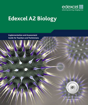 Edexcel A Level Science: A2 Biology Teachers' and Technicians' Resource Pack