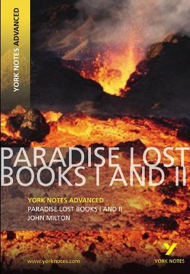 Paradise Lost: York Notes Advanced