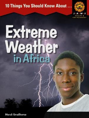 10 Things you should know about ,... Extreme Weather in Africa