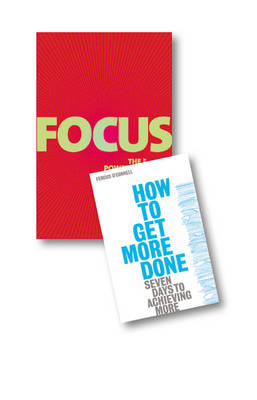 Value Pack: Focus/How to Get More Done pk