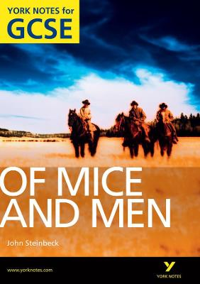 Of Mice and Men: York Notes for GCSE (Grades A*-G): 2010