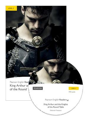 Level 2: King Arthur and the Knights of the Round Table Book and MP3 Pack