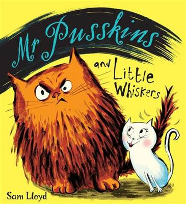 Mr.Pusskins and Little Whiskers