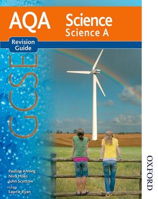 AQA Science GCSE Science A Revision Guide