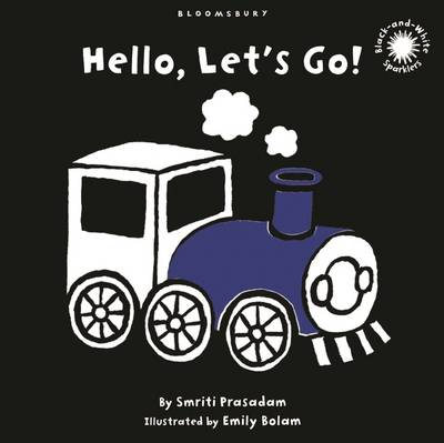 Hello, Let's Go!: Black and White Sparkler Board Book