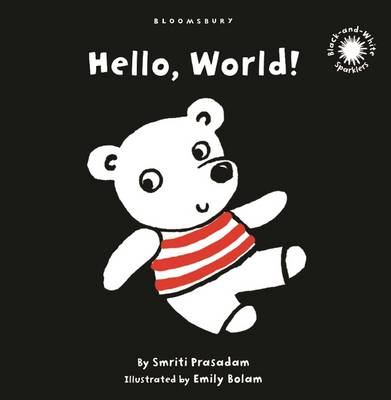 Hello, World!: Black and White Sparkler Board Book