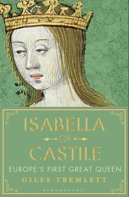 Isabella of Castile: Europe's First...