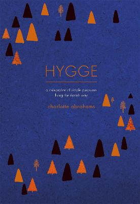 Hygge: A Celebration of Simple...