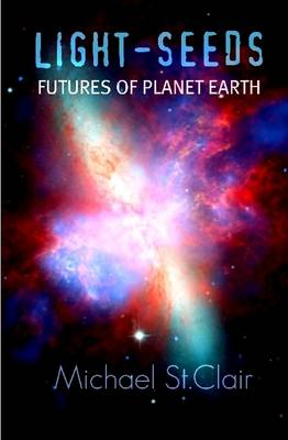 LIGHT-SEEDS Futures of Planet Earth