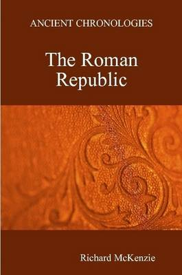 Ancient Chronologies The Roman Republic