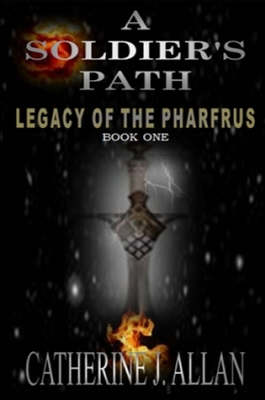 A Soldier's Path - Legacy of the Pharfrus