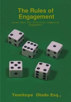 The Rules of Engagement - Seven Keys For Effective Community Engagement