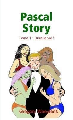 Pascal Story, Tome 1