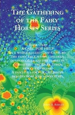 The Gathering of the Fairy Horses Series